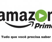 Amazon Prime Video Vale a Pena (3)